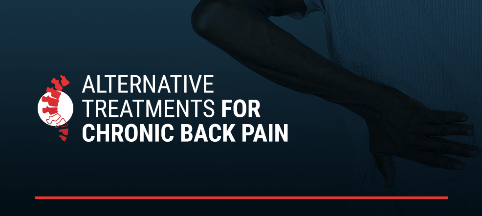 Alternative Treatments for Chronic Back Pain